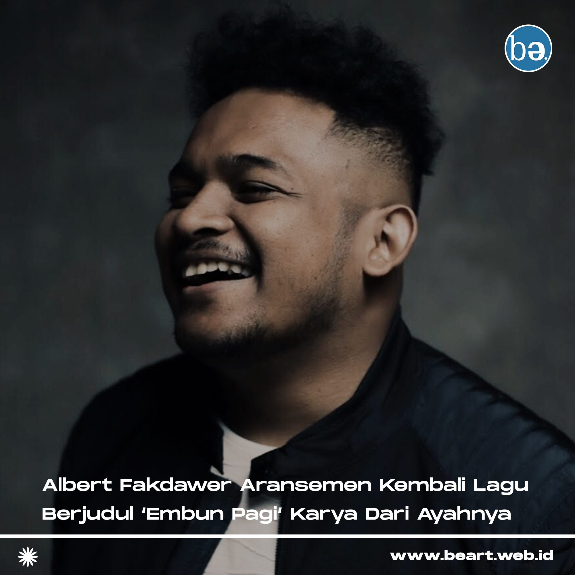 Albert Fakdawer Embun Pagi Beart
